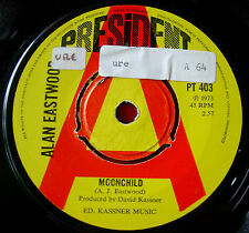 "Alan Eastwood Moonchild 7""UK PROMO'73 Folk/Funk President Red Shoe Truckin VINYL"