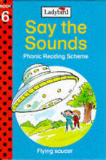 Flying Saucer (Say the Sounds Phonic Reading Scheme), Jill Corby
