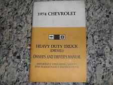 1974 ORIGINAL CHEVROLET HEAVY DUTY DIESEL TRUCK OWNERS GUIDE MANUAL CHEVY