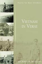 Vietnam in Verse : Poetry for Beer Drinkers by Michael Mullins (2007, Paperback)