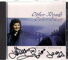 Hilary Spencer Other Roads Other Lives CD Autographed