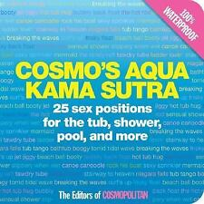 Cosmo's Aqua Kama Sutra: 25 Sex Positions for the Tub, Shower, Pool, a-ExLibrary
