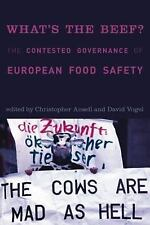 What's the Beef?: The Contested Governance of European Food Safety (Politics, S