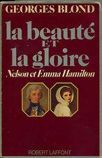Nelson et Emma Hamilton - La beauté et la gloire / G.Blond