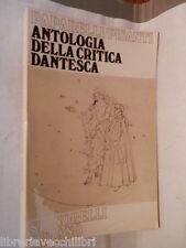 ANTOLOGIA DELLA CRITICA DANTESCA Gioacchino Paparelli Tommaso Pisanti Signorelli