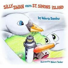 NEW Silly Swan Visits St. Simons Island by Valerie Sandow Paperback Book (Englis