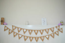 He Asked & She Said Yes Hessian Rustic Wedding Burlap Buntings Vintage Flags