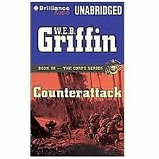 The Corps: Counterattack 3 by W. E. B. Griffin (2012, CD, Unabridged)