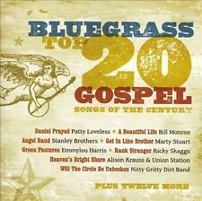 Bluegrass: Top 20 Gospel Songs of the Century by Various Artists (CD,...