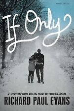 IF ONLY Richard Paul Evans (2015) NEW book teen young adult fiction relationship
