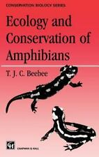 Conservation Biology: Ecology and Conservation of Amphibians by Chapman and...