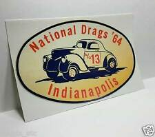 NATIONAL DRAGS '64 INDIANAPOLIS Vintage Style DECAL / STICKER, rat rod, racing