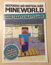 Independent & Unofficial MINE WORLD MINECRAFT CHEATS GUIDE Book 101 Secrets
