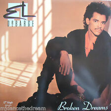 "EL DeBARGE ~ Broken Dreams ~ 12"" Single PS USA PRESSING"