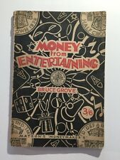 Vintage Booklet Rare Ed -Money From Entertaining By Bruce Grove - Matsons - 1947