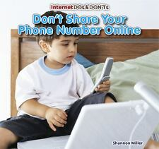 Don't Share Your Phone Number Online by Shannon Miller (2013, Hardcover)