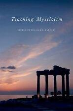 Teaching Mysticism (AAR Teaching Religious Studies),