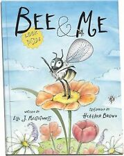 Bee & Me: An Animotion Experience McGuinness, Elle J. Board book