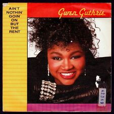 """GWEN GUTHRIE - SPAIN 45 7"""" POLYGRAM 1986 - AIN'T NOTHIN' GOIN' ON BUT THE RENT"""