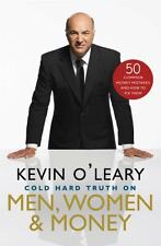 Kevin O'Leary: Cold Hard Truth on Men, Women & Money Hardcover Book NEW