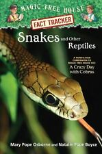 Magic Tree House Fact Tracker: Snakes and Other Reptiles : A Nonfiction...
