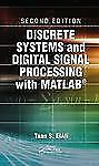 Discrete Systems and Digital Signal Processing with Matlab by Taan ElAl...
