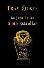 La Joya de Las Siete Estrellas by Bram Stoker (2013, Paperback)