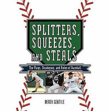 Splitters, Squeezes, and Steals: The Inside Story of Baseball's Greate-ExLibrary