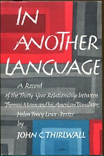 In Another Language: The 30 Year Relationship between Thomas Mann & Lowe-Porter