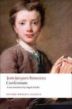 Oxford World's Classics: Confessions by Jean-jacques Rousseau (2008, Paperback)
