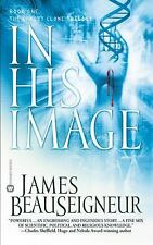 In His Image: Book One of the Christ Clone Trilogy
