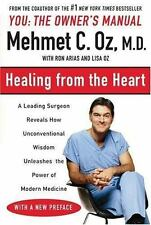 Healing from the Heart: How Unconventional Wisdom Unleashes the Power of Moder..