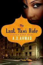 The Last Taxi Ride: A Ranjit Singh Novel