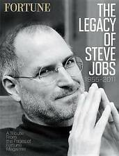 Fortune the Legacy of Steve Jobs 1955-2011: A Tribute from the Pages of Fortune