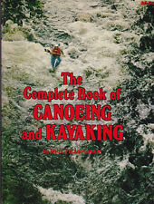 CANOEING and KAYAKING - The Complete Book