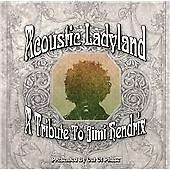 Acoustic Ladyland: a Tribute to Jimi Hendrix, Hendrix, Jimi, Very Good Condition