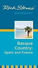 Rick Steves Snapshot: Basque Country - Spain and France by Rick Steves (2014,...