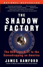The Shadow Factory: The NSA from 911 to the Eavesdropping on America