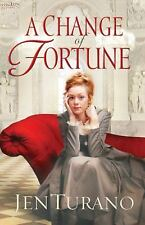 A Change of Fortune by Jen Turano (2012, Paperback)