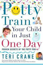 Potty Train Your Child in Just One Day: Proven Secrets of the Potty Pro [toilet