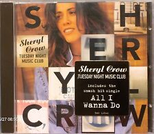 "Sheryl Crow - Tuesday Night Music Club (CD 1993) Features ""All I Wanna Do"""
