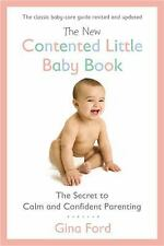 The New Contented Little Baby Book By Ford, Gina