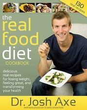 Real Food Diet Cookbook, Axe, Dr. Josh, Good Book