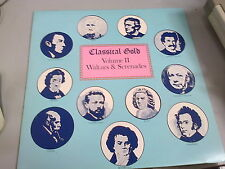 CLASSICAL GOLD - VOLUME II - WALTZES & SERENADES - VINYL LP