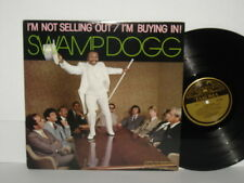 SWAMP DOGG I'm Not Selling Out I'm Buying In Sexy #3 Low Friends In High Places
