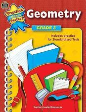 Practice Makes Perfect: Geometry, Grade 3 by Teacher Created Resources Staff...