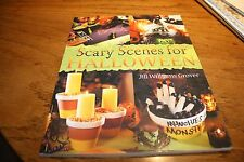 Scary Scenes for Halloween by Jill williams Grover