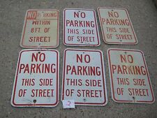"""6 pcs Vintage ? No Parking This Side Of Street  Aluminum Retired Sign 12"""" x 18"""""""