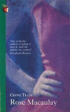 Virago Modern Classics: Crewe Train by Rose MaCaulay (1998, Paperback)