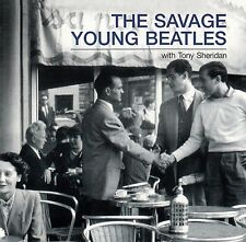 THE SAVAGE YOUNG BEATLES WITH TONY SHERIDAN : SAME / CD - NEU
